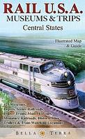 Central USA Rail Museums & Trips map