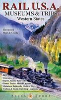 Western USA Rail Museums & Trips map