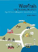 Wine Trails of Washington guidebook