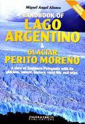 Handbook of Lago Argentina