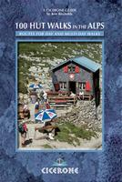 100 Hut Walks in the Alps guide