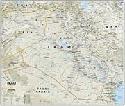 Iraq Map National Geographic Maps This Timely Two Sided Map Of Iraq And The Middle East Features A Wealth Of Geographic Political Natural Resource